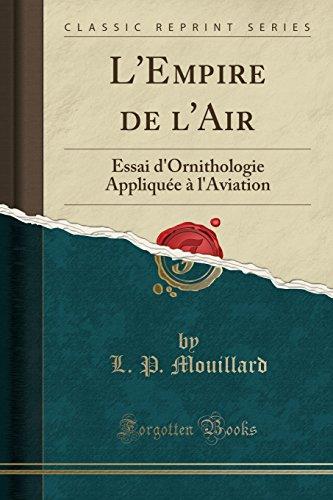 L Empire de L Air: Essai D: L P Mouillard