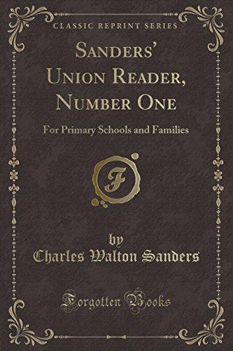 Sanders' Union Reader, Number One: For Primary: Charles Walton Sanders