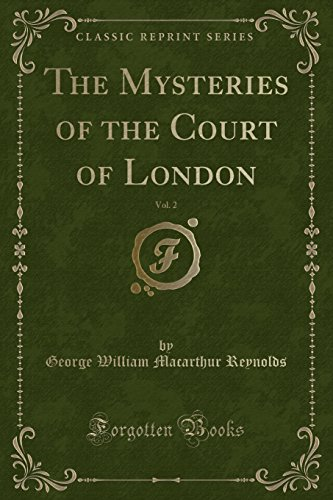 9781334415388: The Mysteries of the Court of London, Vol. 2 (Classic Reprint)