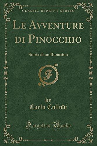 Le Avventure Di Pinocchio: Storia Di Un: Collodi, Carlo