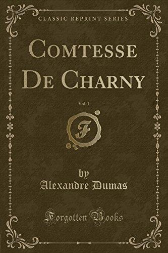 9781334499449: Comtesse De Charny, Vol. 1 (Classic Reprint)