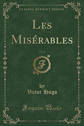 9781334518935: Les Misérables, Vol. 4 (Classic Reprint) (French Edition)