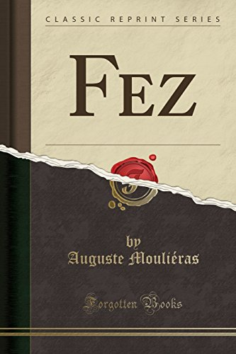 9781334564055: Fez (Classic Reprint)