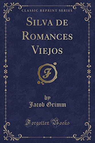 9781334588839: Silva de Romances Viejos (Classic Reprint)