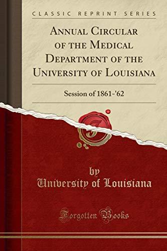 Annual Circular of the Medical Department of: University of Louisiana