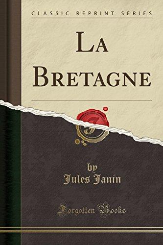 La Bretagne (Classic Reprint) (Paperback): Jules Janin