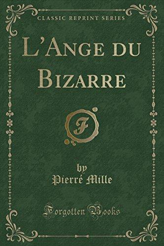L Ange Du Bizarre (Classic Reprint) (Paperback): Pierre Mille
