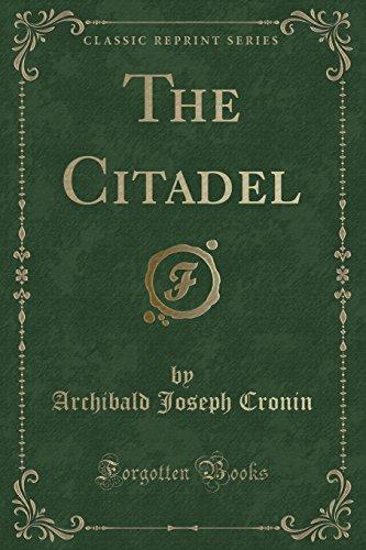 9781334899850: The Citadel (Classic Reprint)