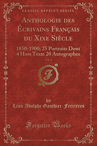 Anthologie Des Ecrivains Francais Du Xixe Siecle,: Leon Adolphe Gauthier-Ferrieres