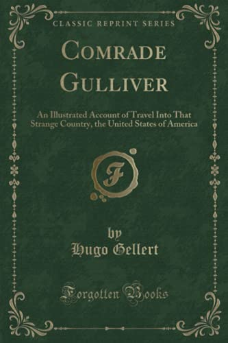 Comrade Gulliver: An Illustrated Account of Travel
