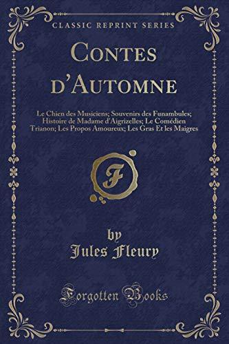 Contes D Automne: Le Chien Des Musiciens;: Jules Fleury
