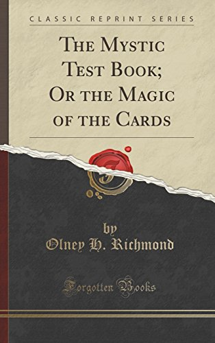 9781334996825: The Mystic Test Book; Or the Magic of the Cards (Classic Reprint)