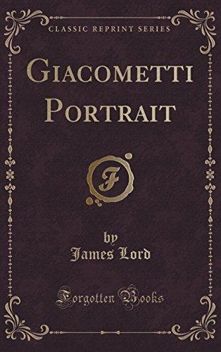 9781334997211: Giacometti Portrait (Classic Reprint)