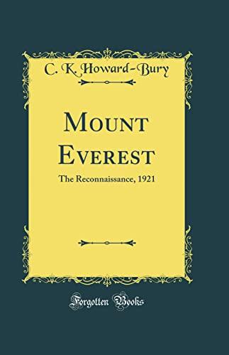 9781334998959: Mount Everest: The Reconnaissance, 1921 (Classic Reprint)