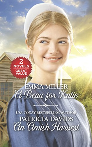 9781335008756: A Beau for Katie and an Amish Harvest: A Beau for Katie\An Amish Harvest (Amish Matchmaker)