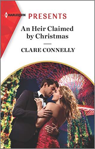9781335149060: An Heir Claimed by Christmas (Harlequin Presents: Billion-dollar Singapore Christmas)