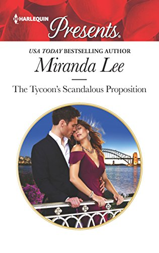 The Tycoon's Scandalous Proposition: A Marriage of: Lee, Miranda