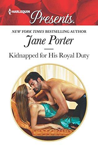 Kidnapped for His Royal Duty (Stolen Brides): Jane Porter