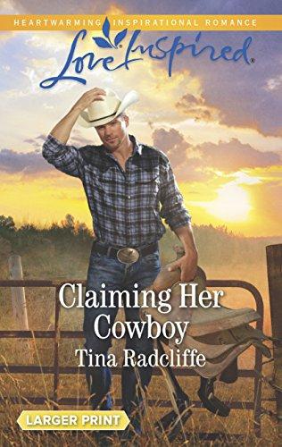 Claiming Her Cowboy (Big Heart Ranch): Radcliffe, Tina
