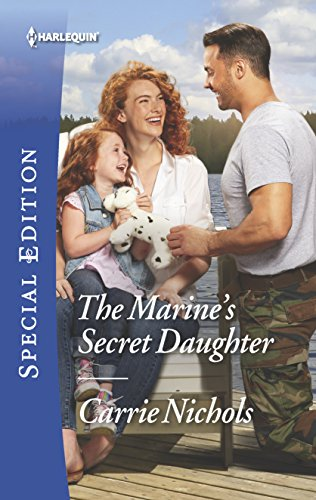 The Marine s Secret Daughter (Paperback): Carrie Nichols