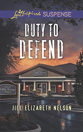 Duty to Defend (Love Inspired Suspense): Jill Elizabeth Nelson