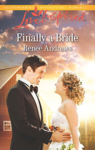 Finally a Bride (Willow's Haven): Andrews, Renee