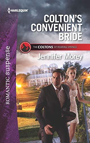 Colton's Convenient Bride (The Coltons of Roaring: Jennifer Morey