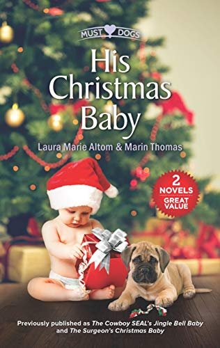 His Christmas Baby: An Anthology: Altom, Laura Marie,