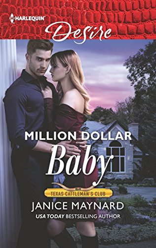 Million Dollar Baby (Texas Cattleman's Club: Bachelor: Janice Maynard