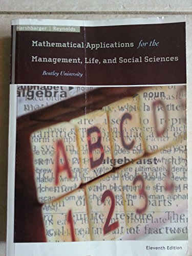 9781337051699: Mathematical Applications for the Management, Life, and Social Sciences: Bentley University