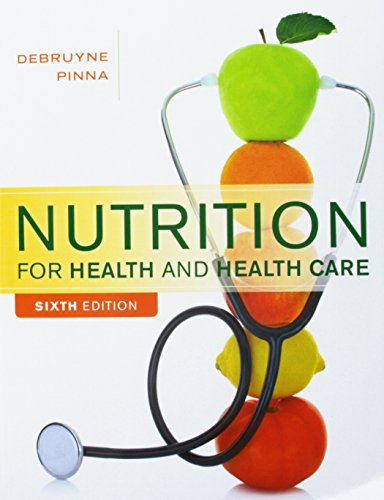Bundle: Nutrition for Health and Healthcare, 6th: Linda Kelly DeBruyne;