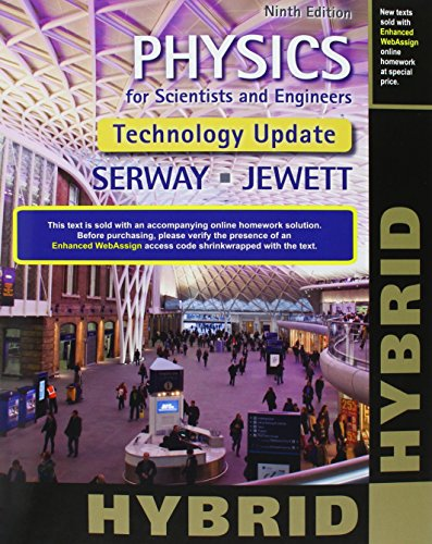 9781337077064: Bundle: Physics for Scientists and Engineers, Technology Update, Hybrid Edition, 9th + Enhanced WebAssign Multi-Term LOE Printed Access Card for ... for Calculus, Physics, Chemistry, Single-