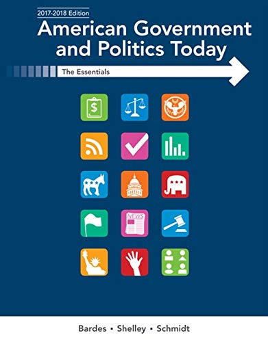 9781337091213: American Government and Politics Today: Essentials 2017-2018 Edition