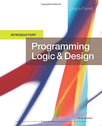 Programming Logic and Design, Introductory: Joyce Farrell