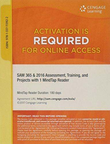 SAM 365 & 2016 Assessments, Trainings, and Projects with 1 MindTap� Reader...