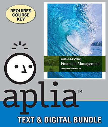 9781337124799: Bundle: Financial Management: Theory & Practice, 15th + Aplia, 2 terms Printed Access Card