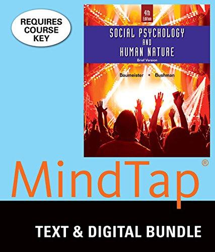 Bundle: Social Psychology and Human Nature, Brief, Loose-leaf Version, 4th + MindTap Psychology, 1 ...