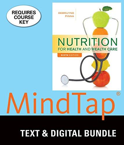 Bundle: Nutrition for Health and Health Care,: Linda Kelly DeBruyne