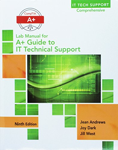 Bundle: A+ Guide to IT Technical Support (Hardware and Software), 9th + Lab Manual for Andrews'...
