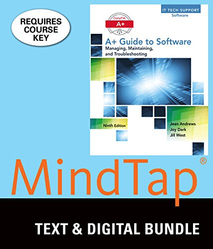 Bundle: A+ Guide to Software, 9th + LMS Integrated for MindTap PC Repair, 1 term (6 months) Printed...