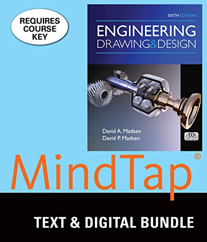 Bundle: Engineering Drawing and Design, 6th + MindTap Drafting, 2 terms (12 months) Printed Access ...