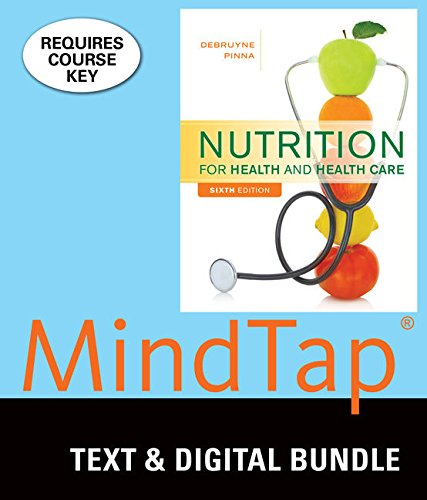 Bundle: Nutrition for Health and Healthcare, 6th: Linda Kelly DeBruyne