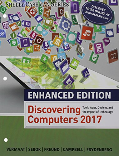 Enhanced Discovering Computers 2017, Loose-leaf Version (Shelly: Vermaat, Misty E.;