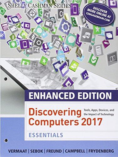 Enhanced Discovering Computers 2017 Essentials Loose Leaf Version Vermaat Misty E