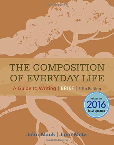 The Composition of Everyday Life, Brief, 2016: Mauk, John, Metz,