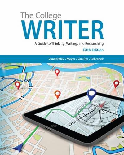 9781337284523: The College Writer: A Guide to Thinking, Writing, and Researching (with 2016 MLA Update Card)