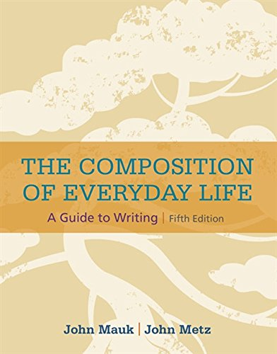 9781337287258: The Composition of Everyday Life (with 2016 MLA Update Card) (The Composition of Everyday Life Series)