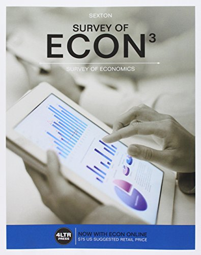 9781337365796: Bundle: Survey of ECON, 3rd + Survey of ECON Online, 1 term (6 months) Printed Access Card + LMS Integrated for Aplia, 1 term Printed Access Card for Sexton's Survey of ECON, 8th