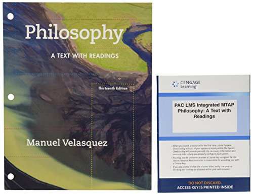 Bundle: Philosophy: A Text with Readings, Loose-leaf Version, 13th + LMS Integrated for MindTap ...