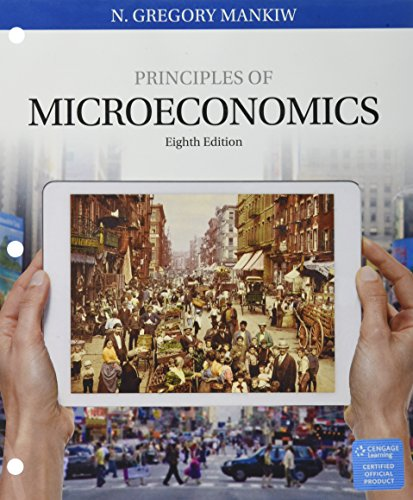 Principles of Micro Economics Loose-leaf version 8th: Mankiw,N Gregory